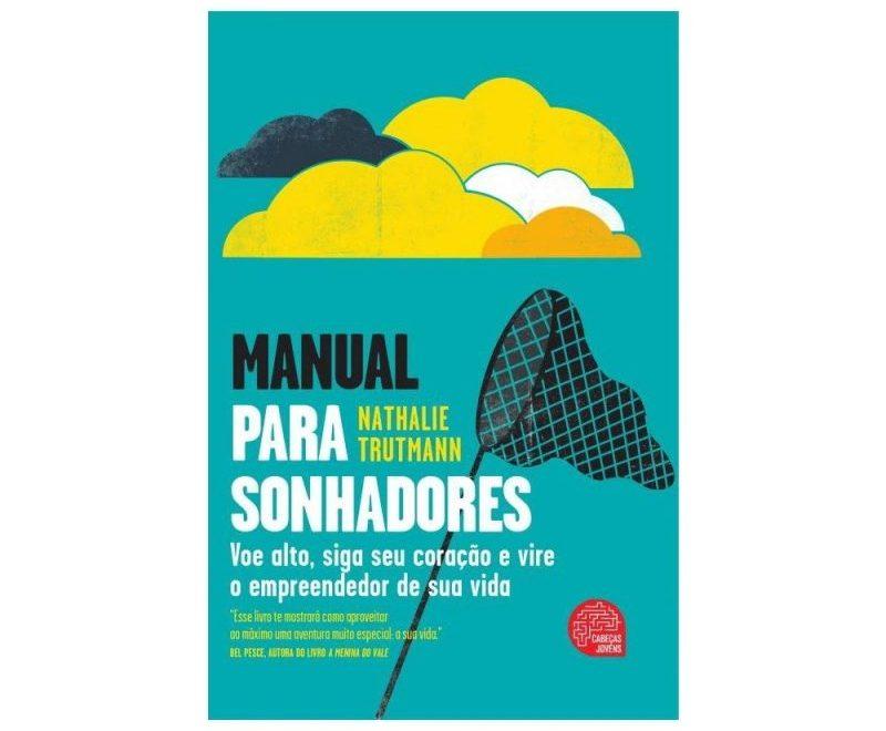Capa do livro Manual Para Sonhadores da autora Nathalie Trutmann